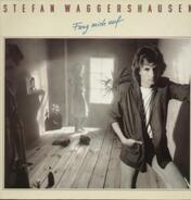 Stefan Waggershausen - Fang Mich Auf