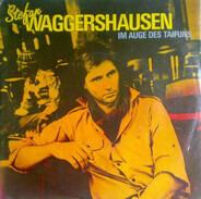 Stefan Waggershausen - Im Auge Des Taifuns