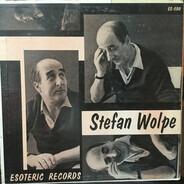 Stefan Wolpe - Stefan Wolpe