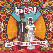 Stefano 'Cisco' Bellotti - Matrimoni E Funerali
