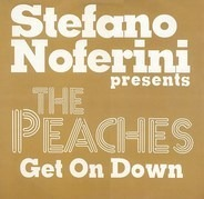 Stefano Noferini Presents The Peaches - Get On Down