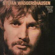 Stefan Waggershausen - Traumtanzzeit
