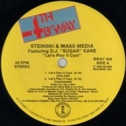 Steinski & Mass Media featuring D.J. 'Sugar' Kane - Let's Play It Cool