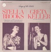 Stella Brooks, Greta Keller - Songs of the 1940's