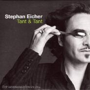 Stephan Eicher - Tant & Tant / Mon Ami