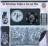 Stephan-Ludwig Roth-Chor-Setterich , Siebenbürgisch-Sachsische Blasmusikkapelle Elixhausen-Sachsenh - Die Siebenbürger Sachsen In Lied Und Wort
