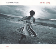Stephan Micus - On the Wing