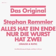 Stephan Remmler - Alles Hat Ein Ende Nur Die Wurst Hat Zwei (Krause & Ruth)