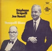 Stéphane Grappelli / Joe Venuti - Venupelli Blues