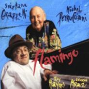 Stéphane Grappelli - Michel Petrucciani , Roy Haynes , George Mraz - Flamingo