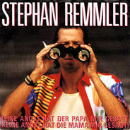 Stephan Remmler - Keine Angst Hat Der Papa Mir Gesagt