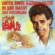 Stephan Remmler - Unter Einer Kleinen Decke In Der Nacht (Das Kuschellied)