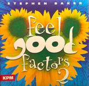Stephen Baker - Feel Good Factors 2