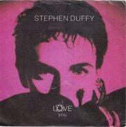 Stephen Duffy - I Love You / Love Is Driving Me Insane