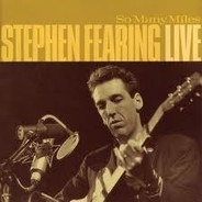 Stephen Fearing - So Many Miles - Stephen Fearing Live