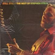 Stephen Stills - Still Stills: The Best Of Stephen Stills