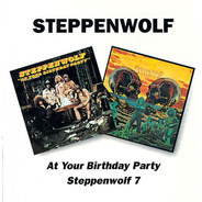 Steppenwolf - At Your Birthday Party / Steppenwolf 7
