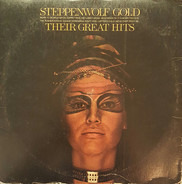 Steppenwolf - Steppenwolf Gold (Their Great Hits)