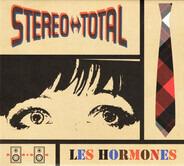 Stereo Total - Les Hormones