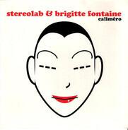 Stereolab & Brigitte Fontaine / Monade - Caliméro / Cache Cache
