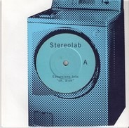 Stereolab - Excursions Into 'Oh, A-Oh'
