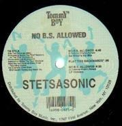 Stetsasonic - No B.S. Allowed / Uda Man