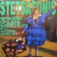 Stetsasonic - Speaking Of A Girl Named Suzy / Anytime, Anyplace