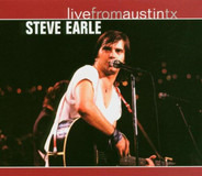 Steve Earle - Live From Austin TX