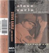 Steve Earle & The Dukes - The Hard Way
