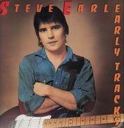 Steve Earle - Early Tracks