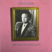 Steve Fisk - 448 Deathless Days
