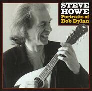 Steve Howe - Portraits of Bob Dylan