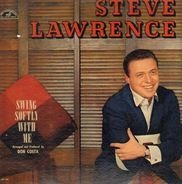 Steve Lawrence - Swing Softly with Me