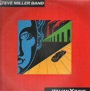 Steve Miller Band - Italian X Rays