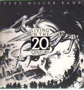 Steve Miller Band - Living in the 20th Century