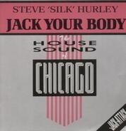 Steve 'Silk' Hurley - Jack your body