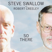 Steve Swallow with Robert Creeley - So There