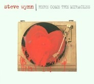 Steve Wynn - Here Come the Miracles