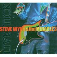 Steve Wynn & The Miracle 3 - Live Tick