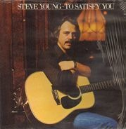 Steve Young - To Satisfy You