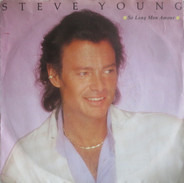 Steve Young - So Long Mon Amour