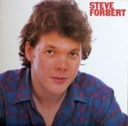 Steve Forbert - Steve Forbert