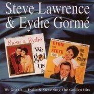 Steve Lawrence & Eydie  Gorme - We Got Us / Sing the Golden Hits