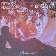 Steven Halpern , Daniel Kobialka - Recollections