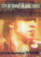 Stevie Ray Vaughan & Double Trouble - Live At Montreux 1982 & 1985
