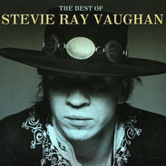 Stevie Ray Vaughan - The Best Of Stevie Ray Vaughan