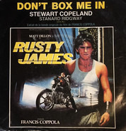 Stewart Copeland , Stan Ridgway - Don't Box Me In - Rusty James