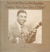 Stick McGhee And His Buddies - Drinkin' Wine Spo-Dee-O-Dee
