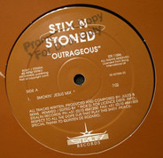 Stix 'N' Stoned - Outrageous