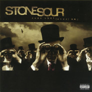 Stone Sour - Come What(ever) May